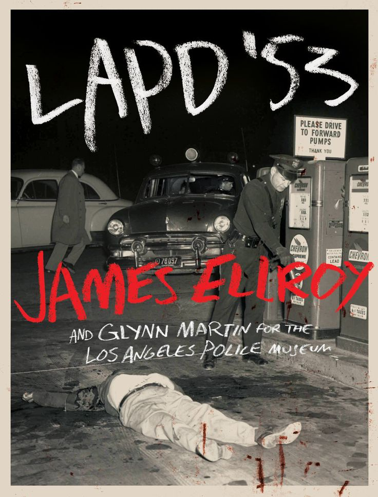 """Great police photographs offer up explicitness in perfect proportion,"" writes James Ellroy in his introduction to LAPD '53. 