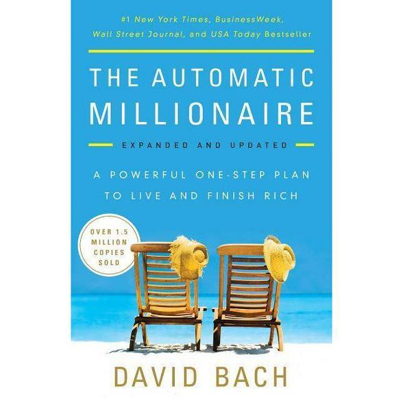The Automatic Millionaire By David Bach Paperback In 2021 Automatic Millionaire How To Get Rich Millionaire