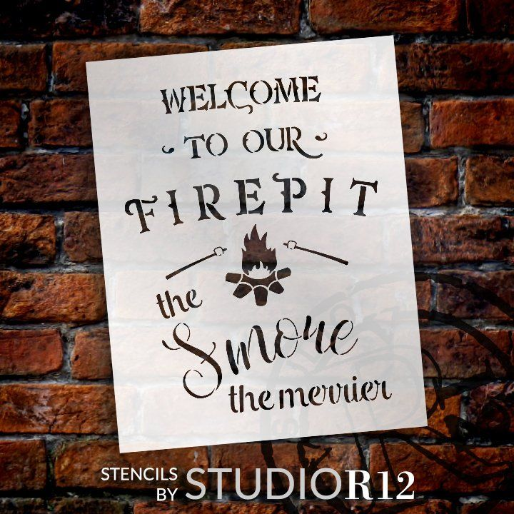 Welcome To Our Firepit Stencil The Smore The Merrier By Studior12 Reusable Mylar Template Fall Use To Pa Painted Wood Signs Wood Signs Painting On Wood