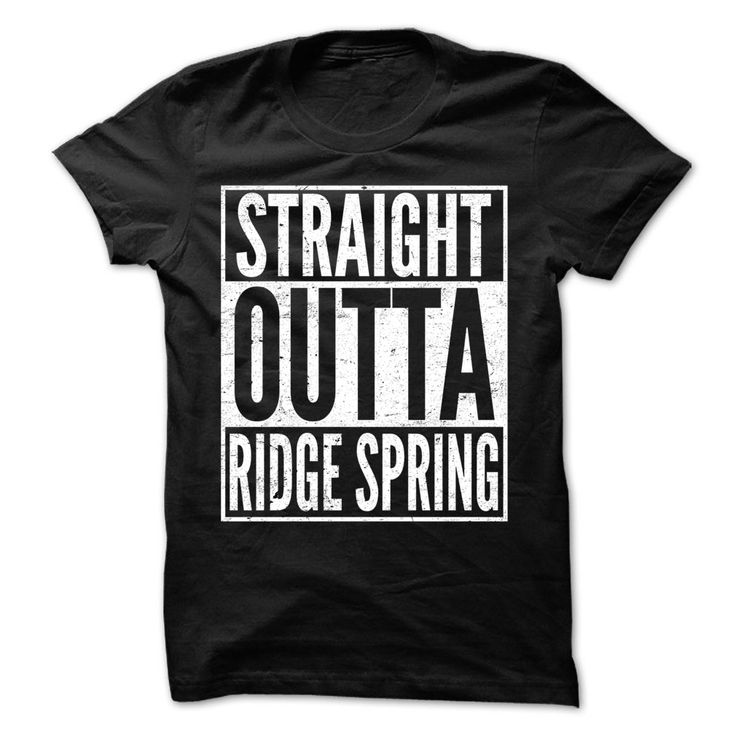 (Tshirt Sale) Straight Outta RIDGE SPRING  Awesome Team Shirt  Shirts of month  If you are RIDGE SPRING or loves one. Then this shirt is for you. Cheers !!!  Tshirt Guys Lady Hodie  SHARE and Get Discount Today Order now before we SELL OUT Today  Camping awesome team shirt outta ridge spring