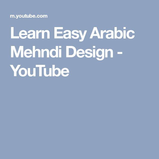 Learn Easy Arabic Mehndi Design - YouTube
