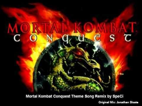 Mortal Kombat Conquest Theme Song Remix