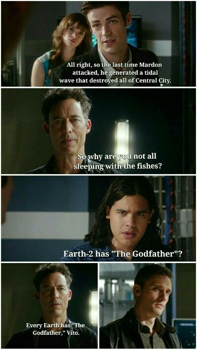 """Every Earth has 'The Godfather', Vito"" - Barry, Caitlin, Wells, Cisco and Jay #TheFlash"