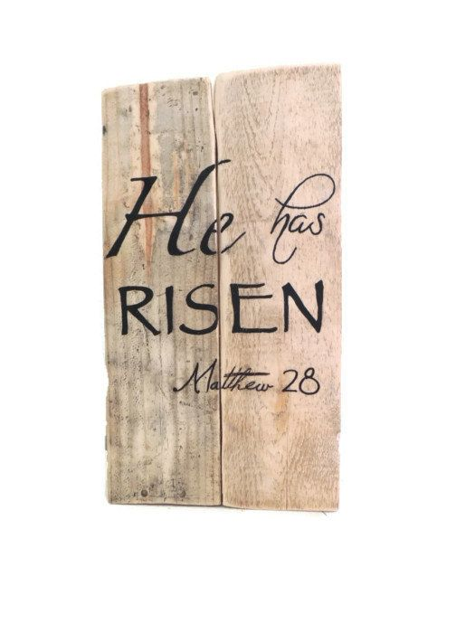 "Right in Time for Easter!  An Easter Sign ""He Has Risen"" Reclaimed Wood Sign He Has Risen Painted Sign on Barn by takintime, $25.00"