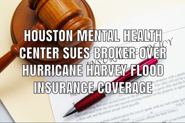 Houston Mental Health Facility Sues Insurance Broker Over