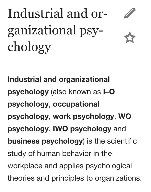 Industrial Organizational Psychology https://en.m.wikipedia.org/wiki/Industrial_and_organizational_psychology