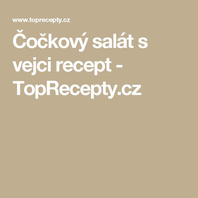 Čočkový salát s vejci recept - TopRecepty.cz