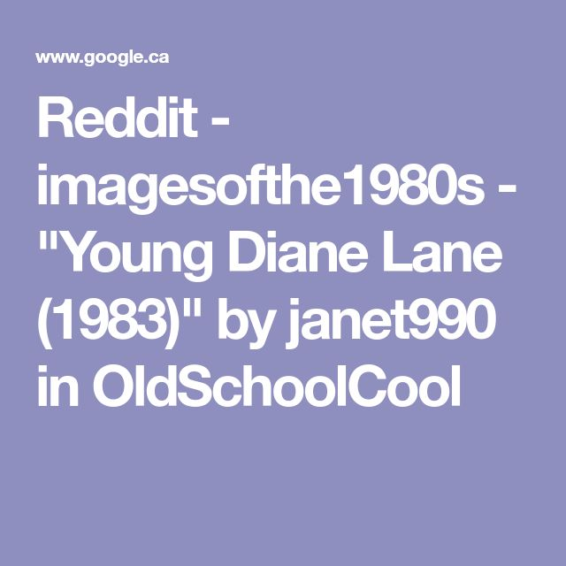 """Reddit - imagesofthe1980s - """"Young Diane Lane (1983)"""" by janet990 in OldSchoolCool"""