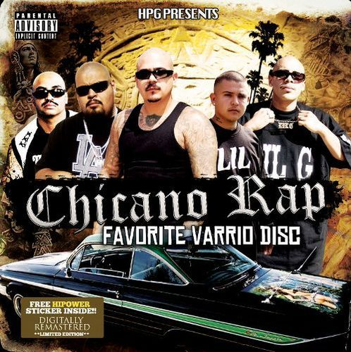 HPG Presents Chicano Rap Favorite [CD] [PA]