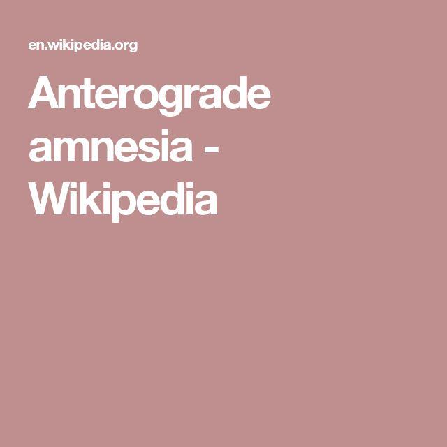 Anterograde amnesia - Wikipedia