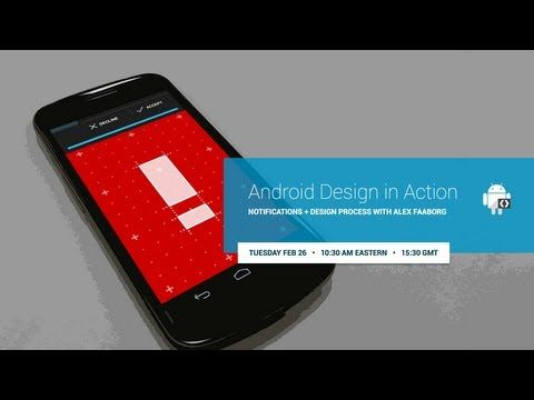 Android Design in Action: Notifications and Design Process. Google Now Card design process.