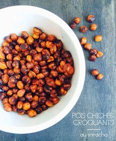 Crispy Roasted Sriracha Chickpeas | Pois Chiches Croquants au Sriracha — PasDeLaTarte.Ca