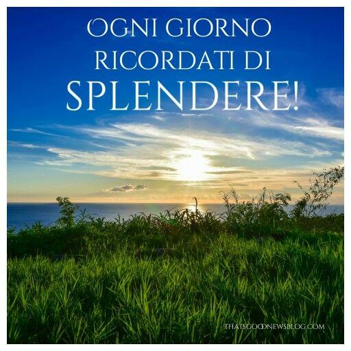 Abbi cura di splendere   #felicità #buongiorno #piumarossa #citazioni