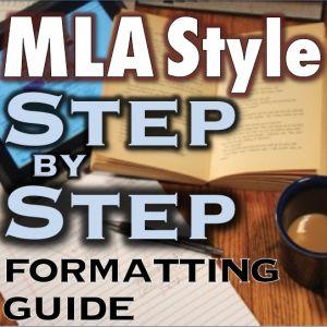 Your Ultimate MLA Format Guide & Generator