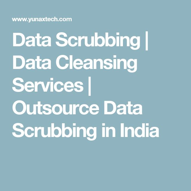 Data Scrubbing | Data Cleansing Services | Outsource Data Scrubbing in India