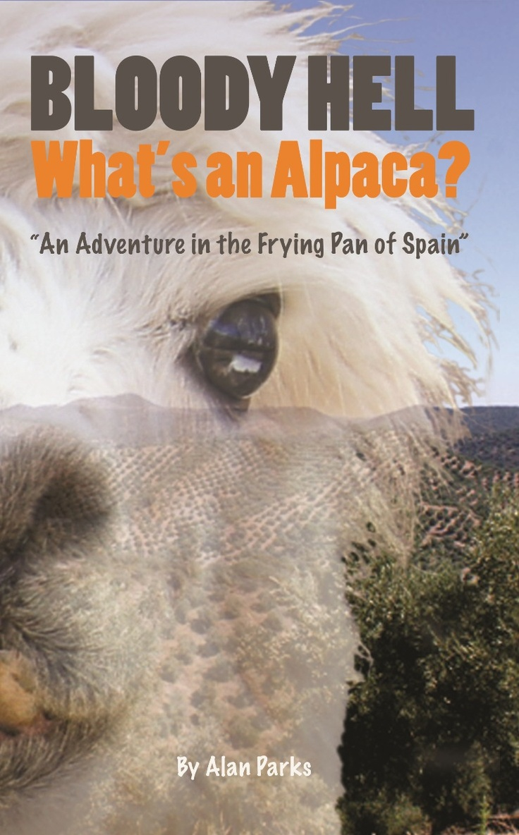 The cover of my new book, 'Bloody Hell, What's An Alpaca?'