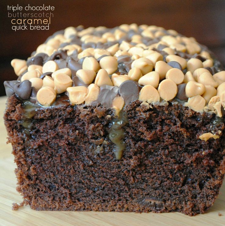 Triple Chocolate Quick Bread topped with Caramel, chocolate chips and Butterscotch chips