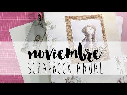 Un año mágico: SCRAPBOOK ANUAL Noviembre