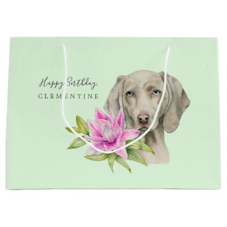 Weimaraner Dog and Lily Watercolor | Birthday Large Gift Bag - click/tap to personalize and buy #dog #dogs #dogLovers #illustrations #illustration #animal #animals #lily #weimaraner #editable #flower #pink #green #happybirthday #birthday #editable