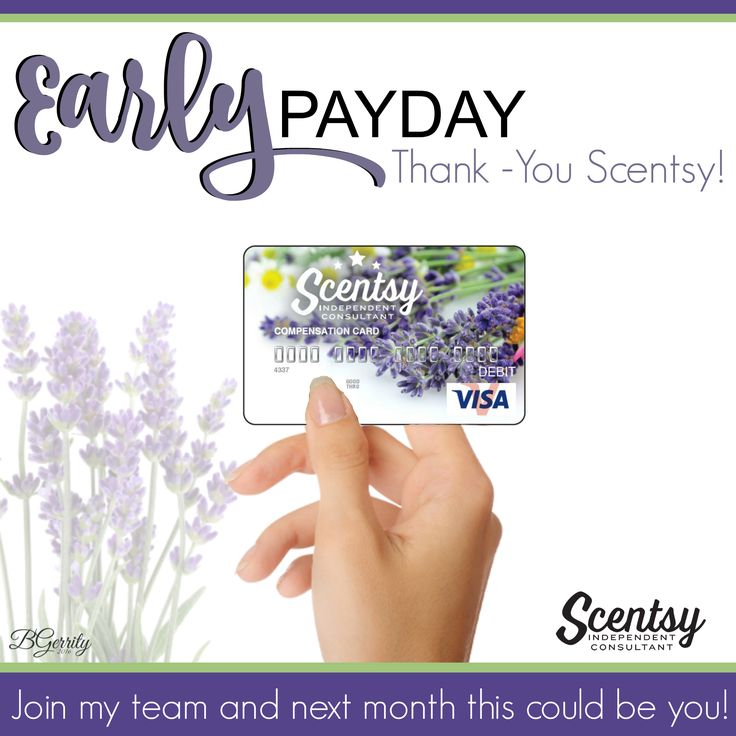 SCENTSY - Pay Day  FLYER CREATED BY BRITTANY GERRITY www.brittanygerrity.scentsy.ca  ADMIN OF: No-Nonsense Canadian Flyers Sharing Group