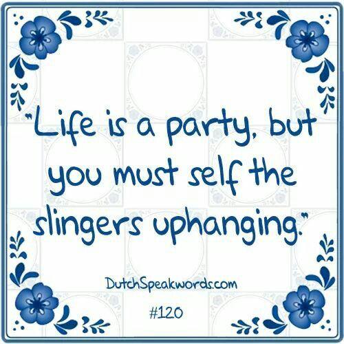 Het leven is een feestje, maar je moet zelf de slingers ophangen