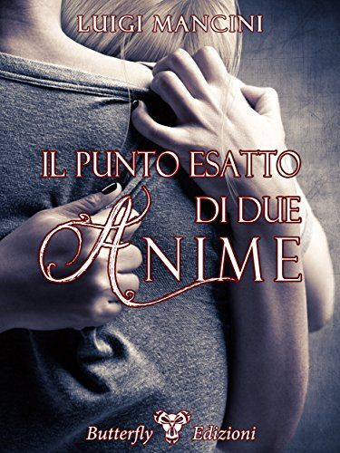 Il punto esatto di due anime (Tabù) di Luigi Mancini https://www.amazon.it/dp/B00NXGIME4/ref=cm_sw_r_pi_dp_8UEqxb33YKBZY