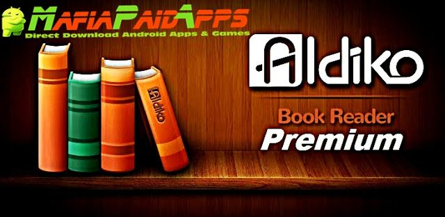 Aldiko Book Reader Premium v3.0.44 Apk for Android    Aldiko Book Reader Premium Apk  Aldiko Book Reader Premium is a Book & Reference Application for Android  Download last version of Aldiko Book Reader Premium Apk for android from MafiaPaidApps with direct link  Tested By MafiaPidApps  without adverts & license problem  without Lucky patcher & google play the mod   Read and download thousands of eBooks right on your Android phone or tablet.  Download one of the best Android eBook Readers…