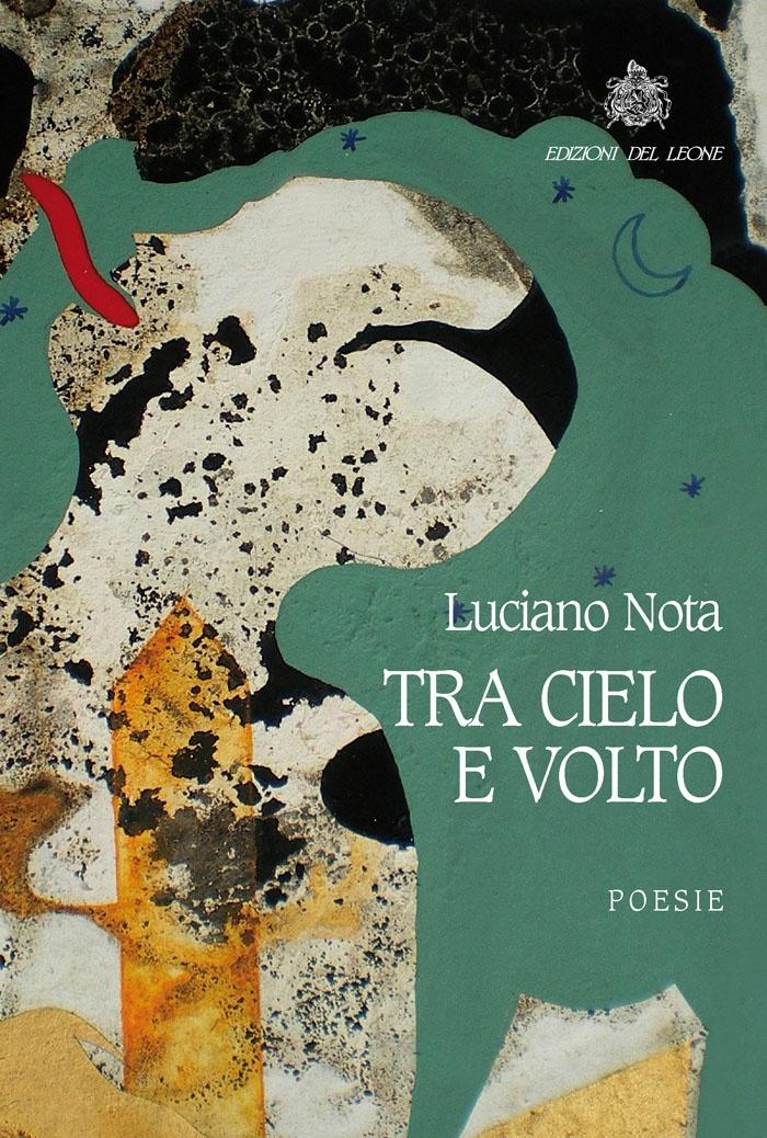 Tra cielo e volto - Luciano Nota