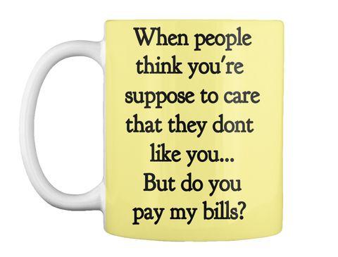 mug, mugs, petty quotes