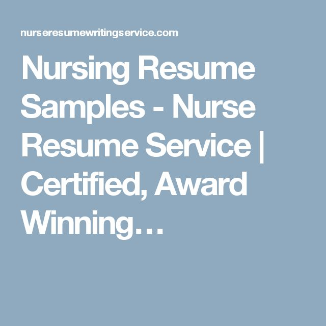 Nursing Resume Samples - Nurse Resume Service | Certified, Award Winning…