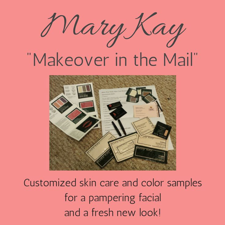 Mary Kay makeover in the mail. Great for anyone who doesn't live close enough for an in-person appointment!