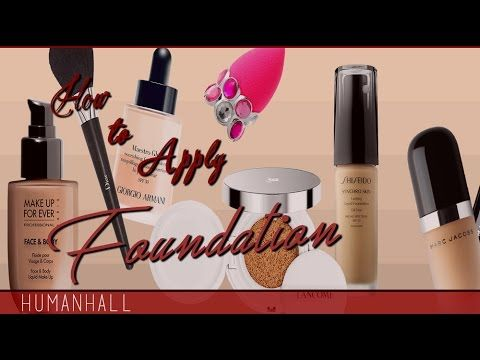 How To Apply Foundation - HumanHall - YouTube