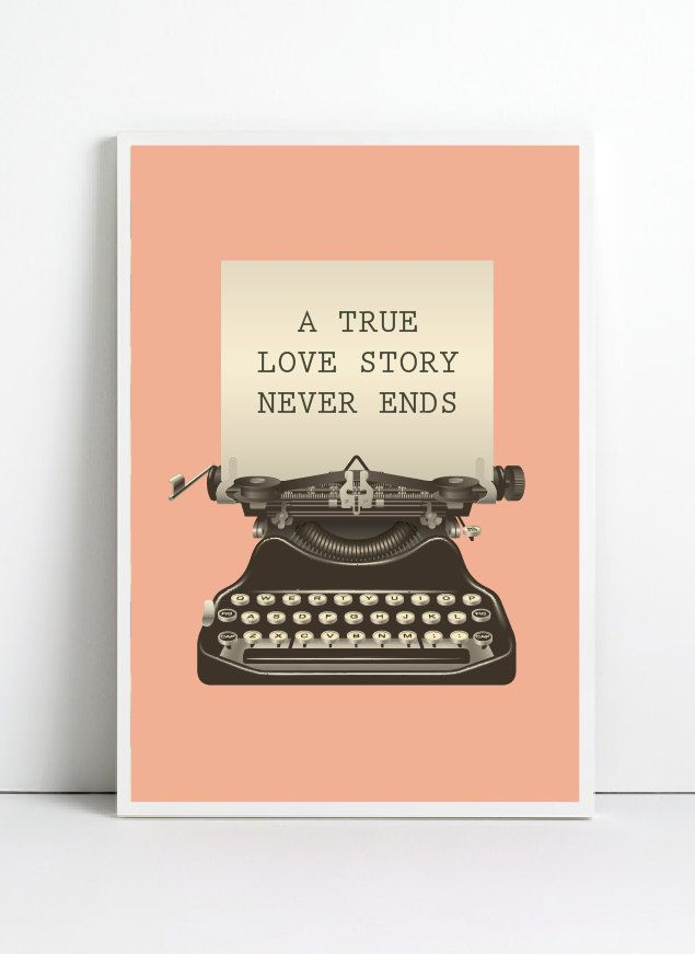 Typewritter poster, A4, Retro art print, inspirational quotes, Retro Art, Valentine Art, quote poster, quote art print. $12.99, via Etsy.