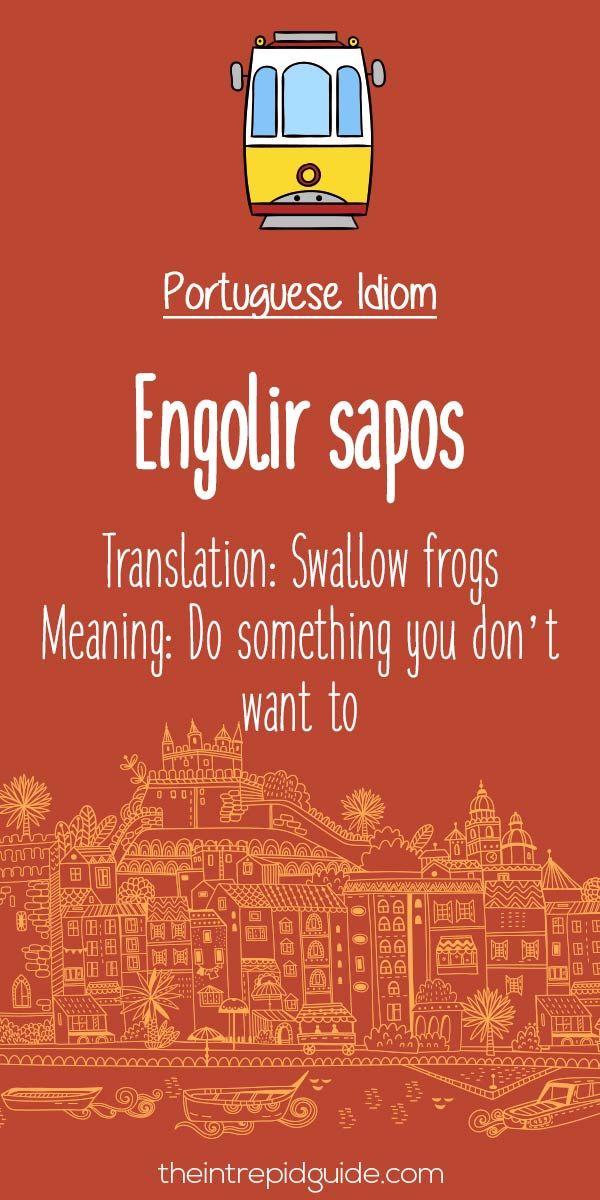 Portuguese phrases Engolir sapos