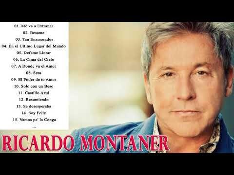 RICARDO MONTANER CANCIONES ROMANTICAS SUS MEJORES EXITOS - RICARDO MONTANER GRANDES  EXITOS - YouTube