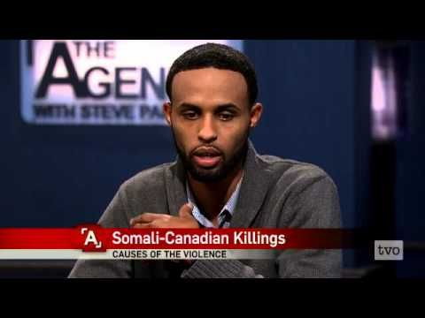 A discussion on a series of killings plaguing the Somali-Canadian community in Toronto.