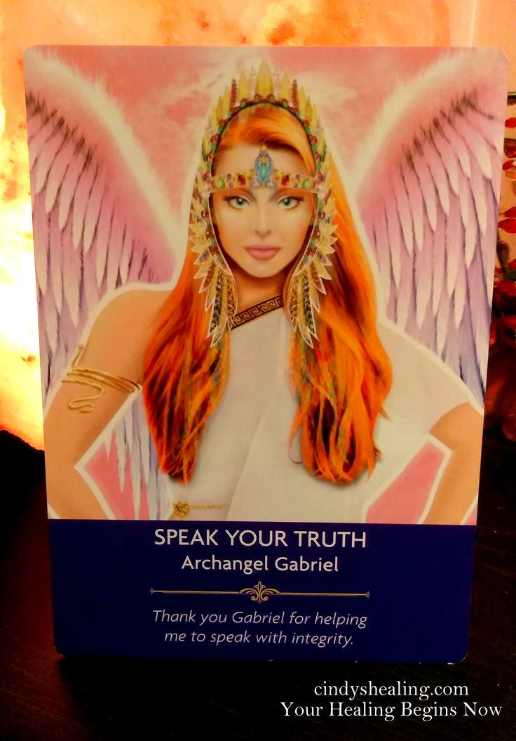 Greetings My Spiritual Brothers & Sisters.. Enjoy, & Celebrate As Archangel Gabriel Helps You To Speak Your Truth Today. God Blesses & Loves You, and so do I! xox cindyshealing.com Your Healing Begins Now. (Angel Prayers Oracle Cards By Kyle Gray)
