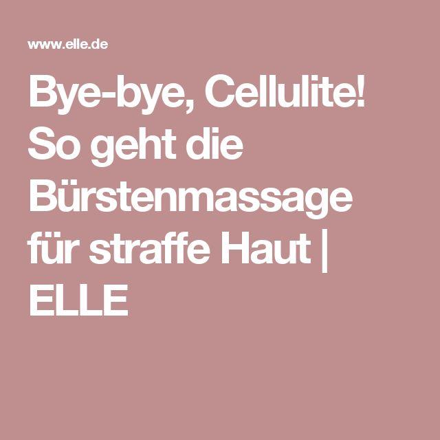 Bye-bye, Cellulite! So geht die Bürstenmassage für straffe Haut | ELLE