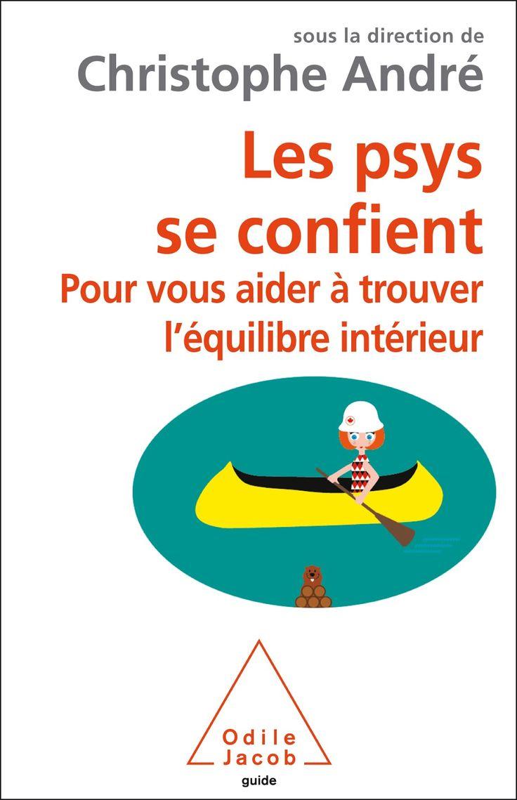 Psycho Actif, le blog de Christophe André: Les psys se confient