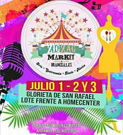 🎪🎪estaremos presentes en #zigzagmarket . acompañanos  este 1-2-3 de julio frente a Homcenter. MANIZALES