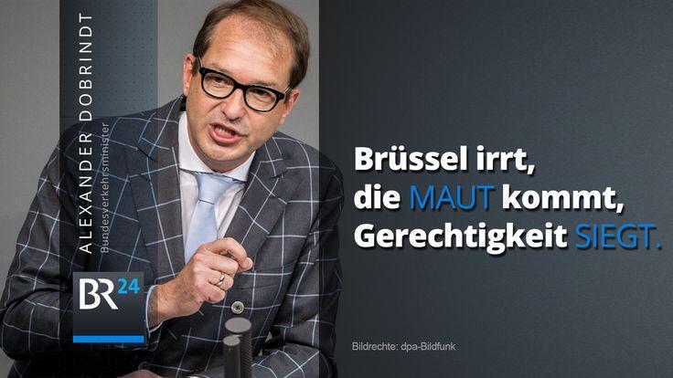 Die #Maut kommt. Ist Verkehrsminister #Dobrindt überzeugt. http://br24.de/nachrichten/Deutschland%20%26%20Welt/bruessel-irrt-gerechtigkeit-siegt-die-maut-kommt…