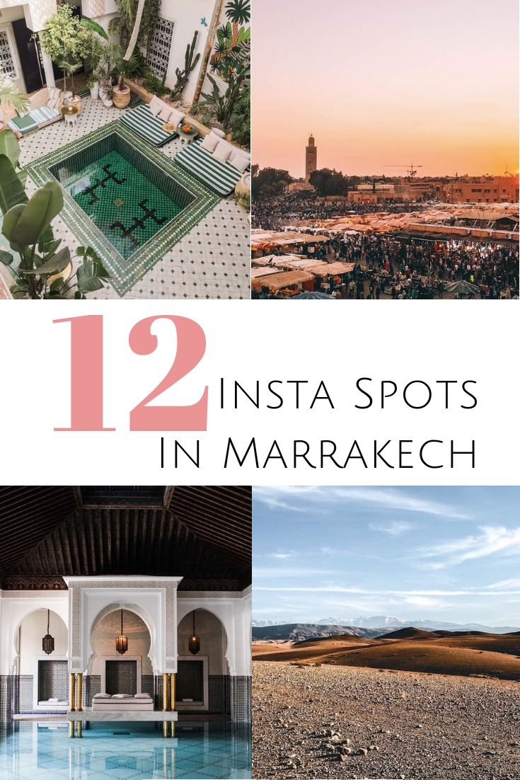 The 12 best photo spots – An Insta Guide to Marrakech.