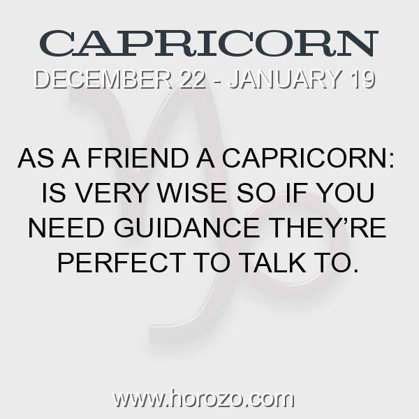 Fact about Capricorn: As a Friend a Capricorn: Is very wise so if you need... #capricorn, #capricornfact, #zodiac. More info here: https://www.horozo.com/blog/as-a-friend-a-capricorn-is-very-wise-so-if-you-need/ Astrology dating site: https://www.horozo.com