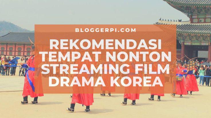 Tempat Nonton Streaming Film Drama Korea Dimana Sih Cek Disini Aja Jadi Ada Beberapa Tempat Nonton Streaming Film Drama Korea Terbar Drama Drama Korea Film