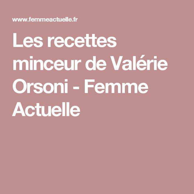 Les recettes minceur de Valérie Orsoni - Femme Actuelle