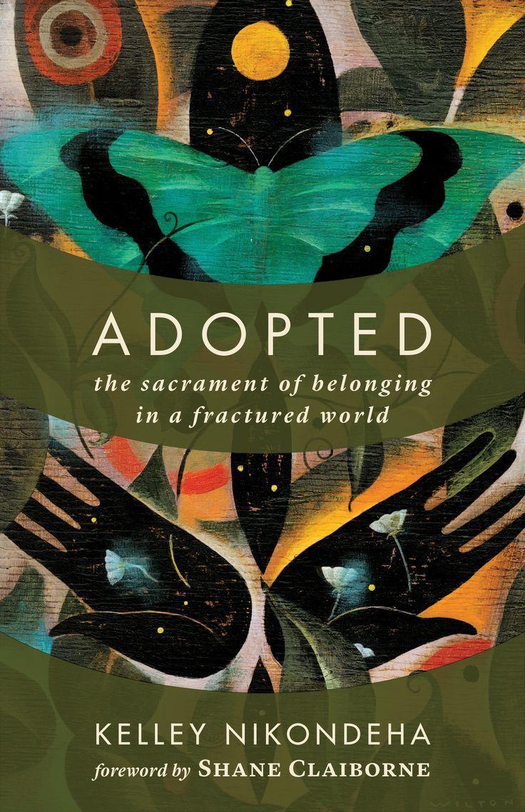 Adopted - Kelley Nikondeha : Eerdmans