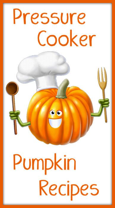 Pressure Cooker Pumpkin Recipes