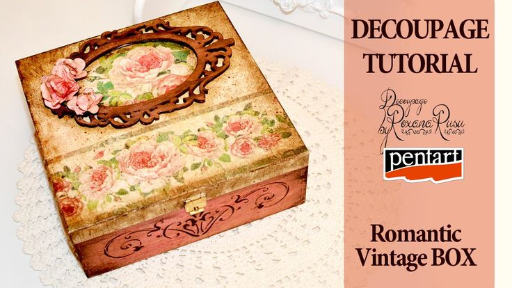 DECOUPAGE TUTORIAL Vintage Box