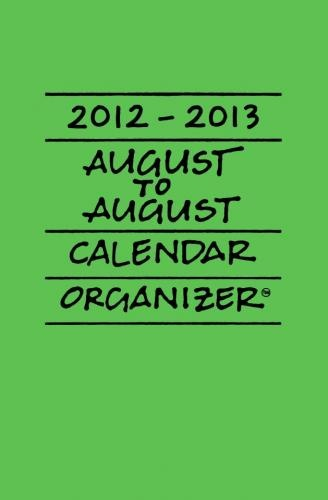 2012-2013 August to August Calendar Organizers are here!