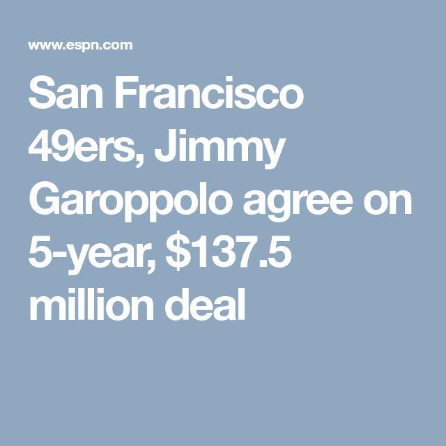 San Francisco 49ers, Jimmy Garoppolo agree on 5-year, $137.5 million deal